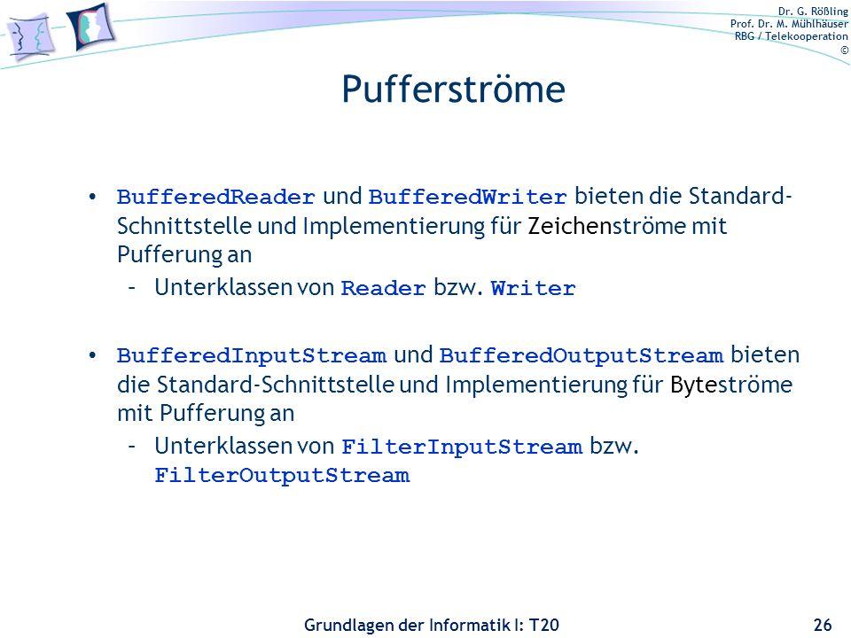 Pufferströme BufferedReader und BufferedWriter bieten die Standard-Schnittstelle und Implementierung für Zeichenströme mit Pufferung an.