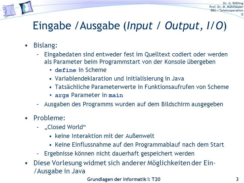 Eingabe /Ausgabe (Input / Output, I/O)