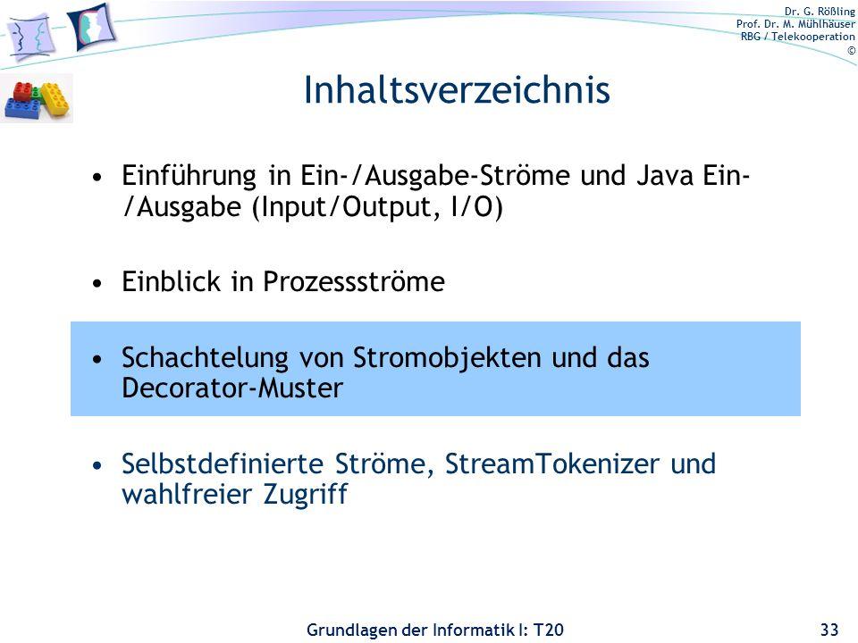 Inhaltsverzeichnis Einführung in Ein-/Ausgabe-Ströme und Java Ein-/Ausgabe (Input/Output, I/O) Einblick in Prozessströme.