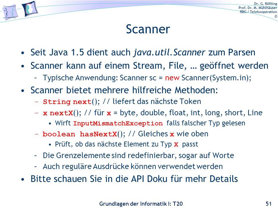 Scanner Seit Java 1.5 dient auch java.util.Scanner zum Parsen