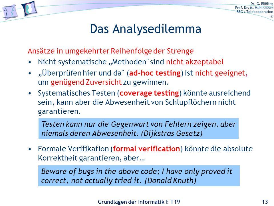 Das Analysedilemma Ansätze in umgekehrter Reihenfolge der Strenge