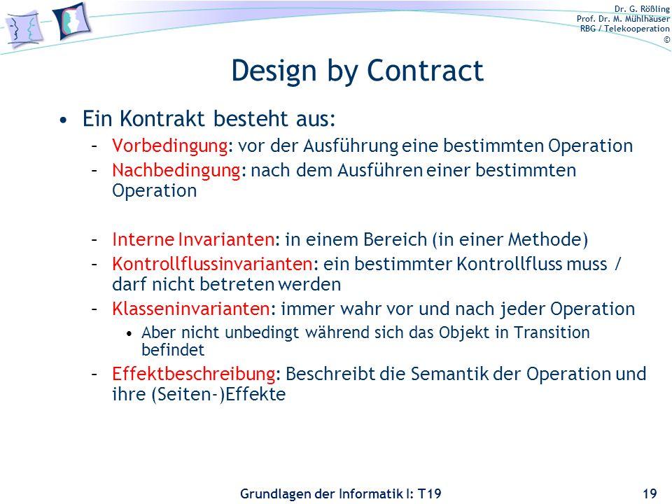 Design by Contract Ein Kontrakt besteht aus: