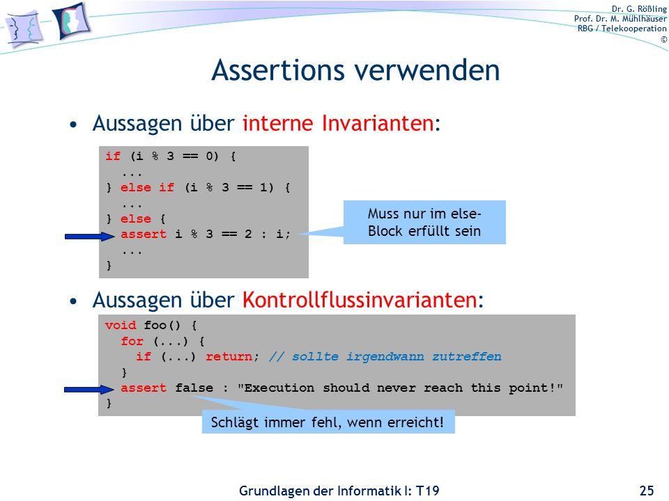 Assertions verwenden Aussagen über interne Invarianten: