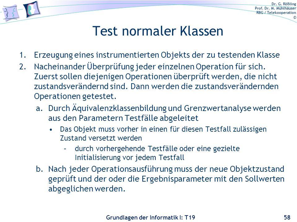 Test normaler Klassen Erzeugung eines instrumentierten Objekts der zu testenden Klasse.