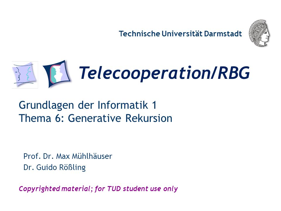 Grundlagen der Informatik 1 Thema 6: Generative Rekursion