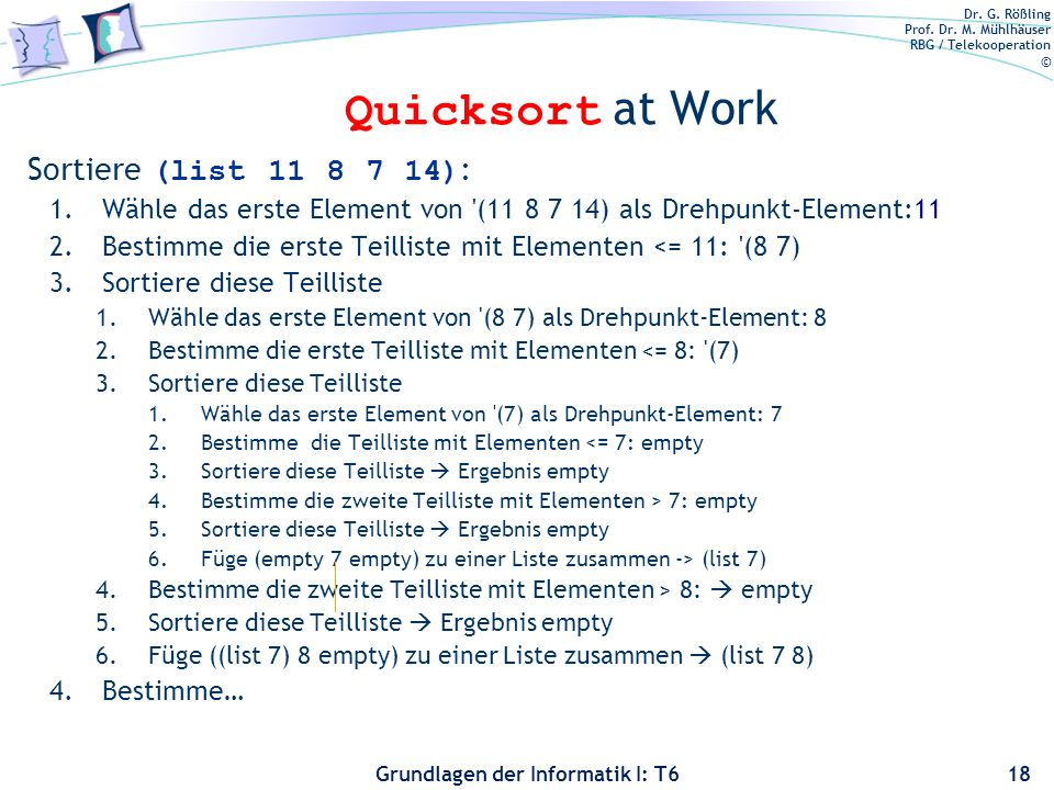 Quicksort at Work Sortiere (list 11 8 7 14):