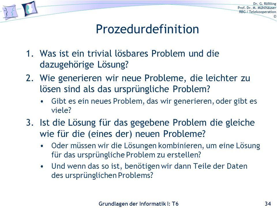 Prozedurdefinition Was ist ein trivial lösbares Problem und die dazugehörige Lösung