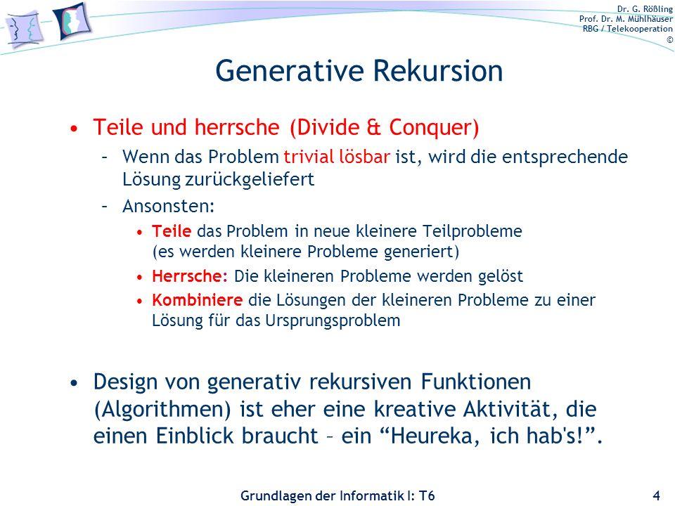 Generative Rekursion Teile und herrsche (Divide & Conquer)