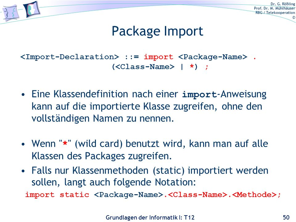import static <Package-Name>.<Class-Name>.<Methode>;
