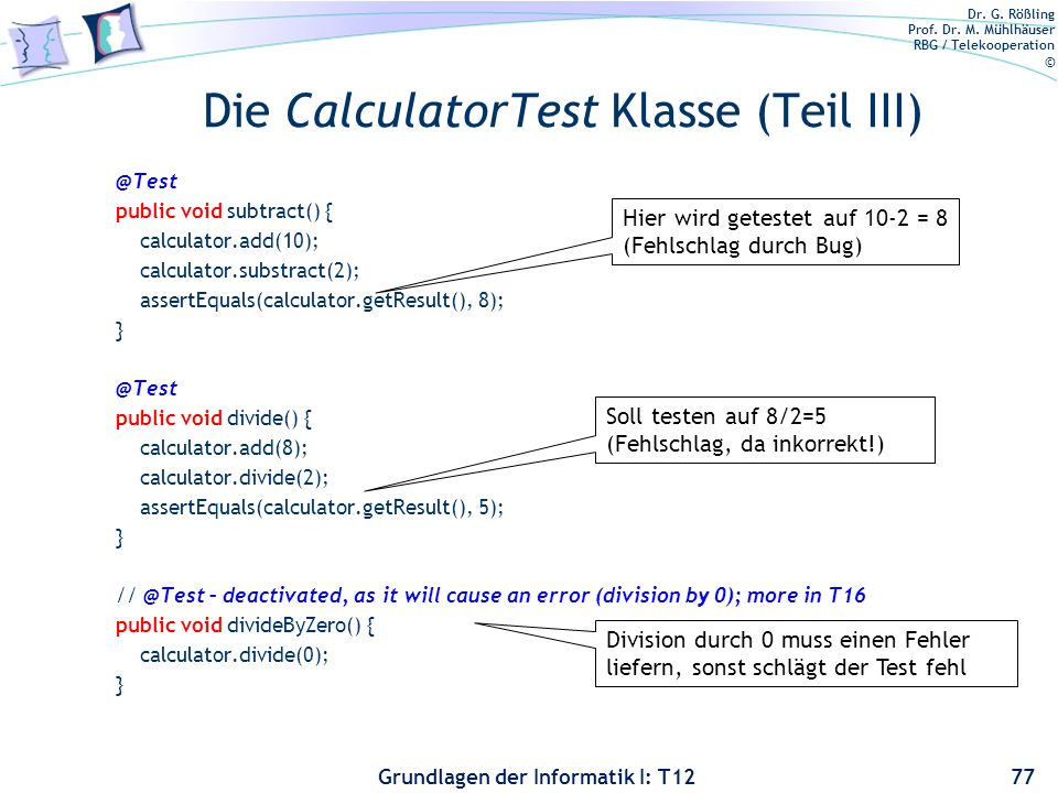 Die CalculatorTest Klasse (Teil III)