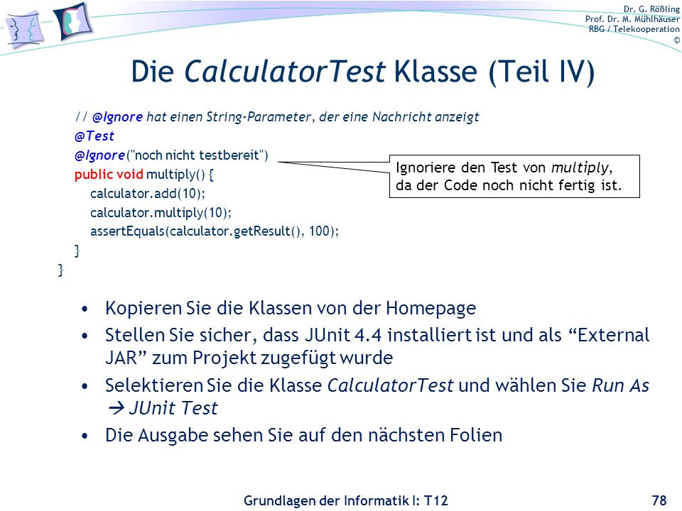 Die CalculatorTest Klasse (Teil IV)