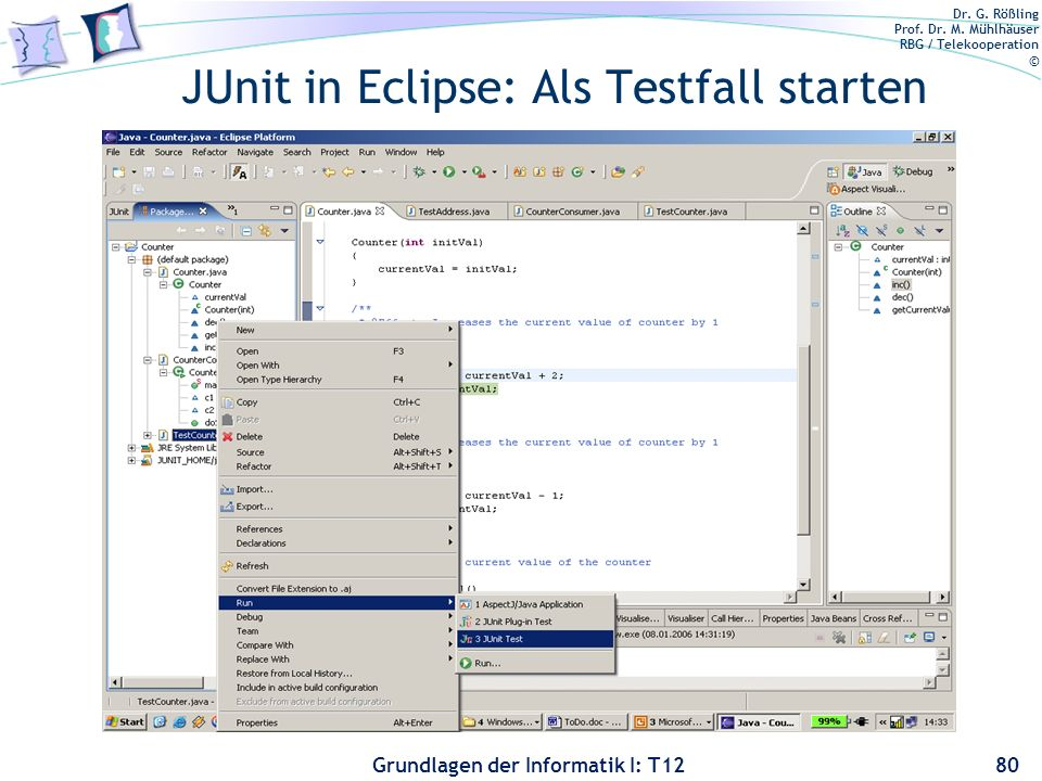 JUnit in Eclipse: Als Testfall starten