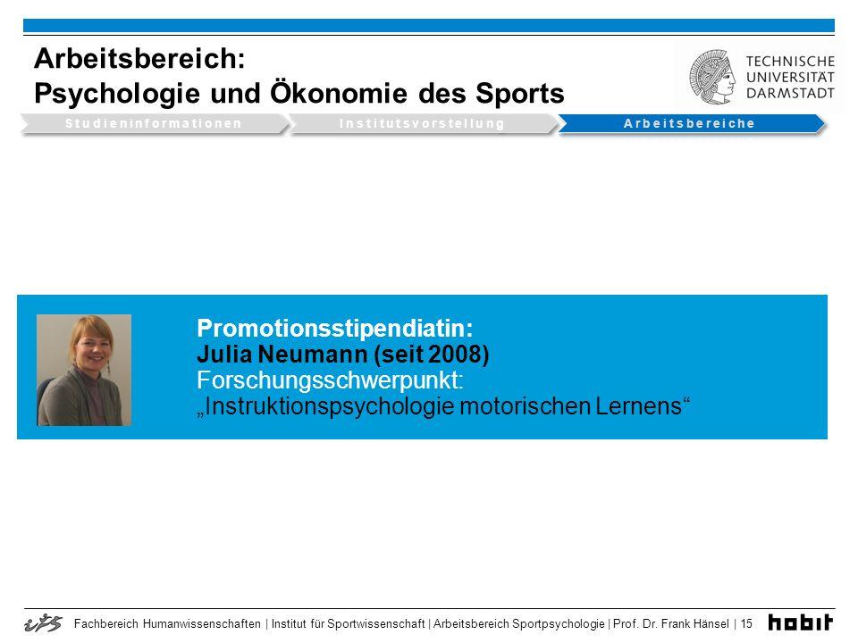 Arbeitsbereich: Psychologie und Ökonomie des Sports