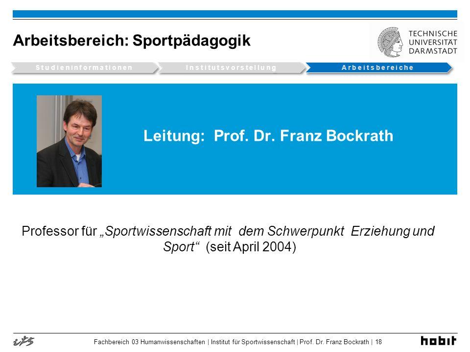 Leitung: Prof. Dr. Franz Bockrath