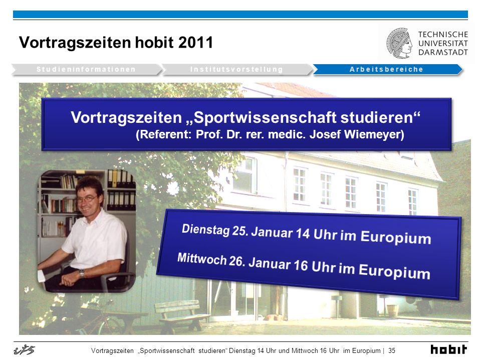 """Vortragszeiten """"Sportwissenschaft studieren"""