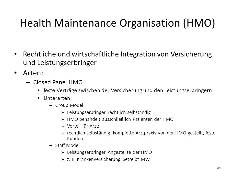 Health Maintenance Organisation (HMO)