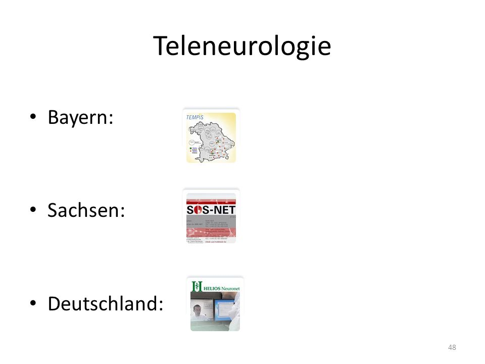 Teleneurologie Bayern: Sachsen: Deutschland: