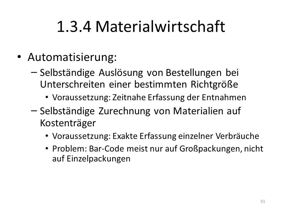 1.3.4 Materialwirtschaft Automatisierung: