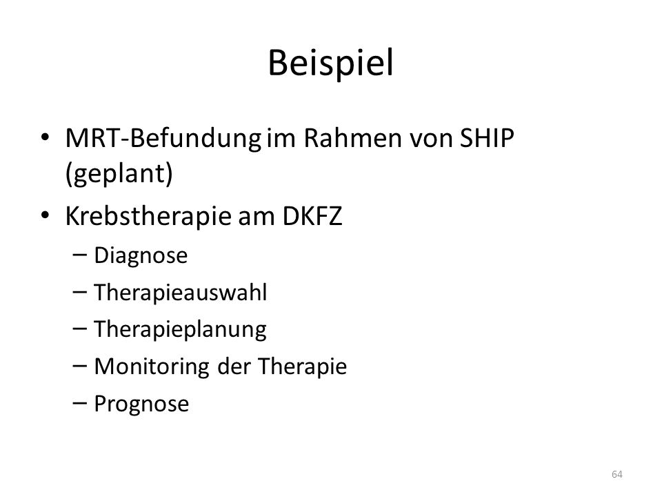 Beispiel MRT-Befundung im Rahmen von SHIP (geplant)