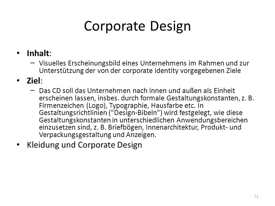 Corporate Design Inhalt: Ziel: Kleidung und Corporate Design