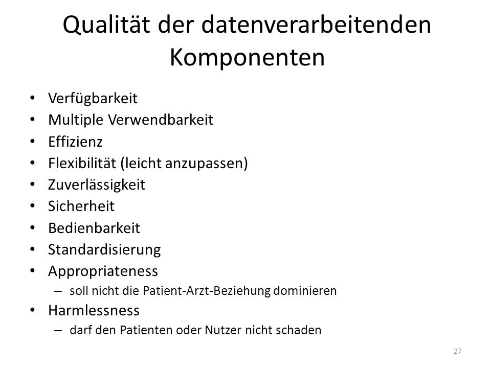 Qualität der datenverarbeitenden Komponenten