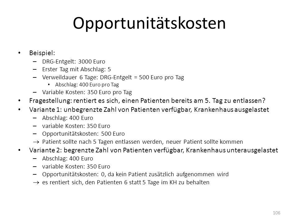 Opportunitätskosten Beispiel: