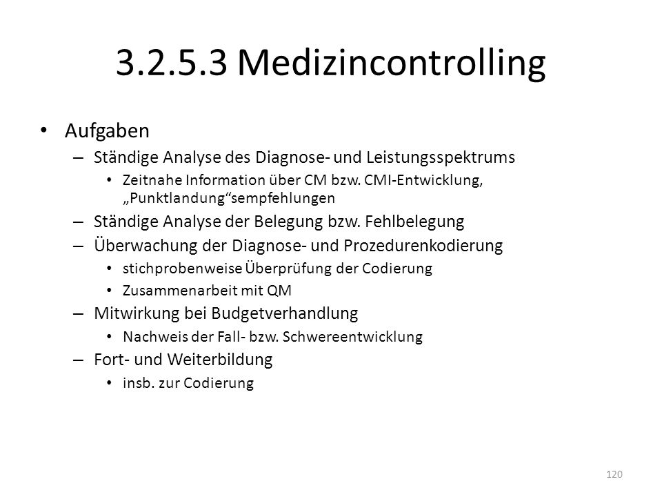 3.2.5.3 Medizincontrolling Aufgaben