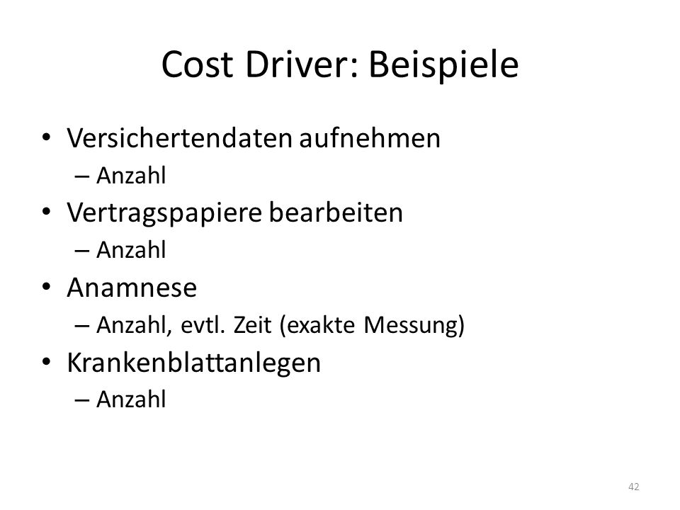 Cost Driver: Beispiele