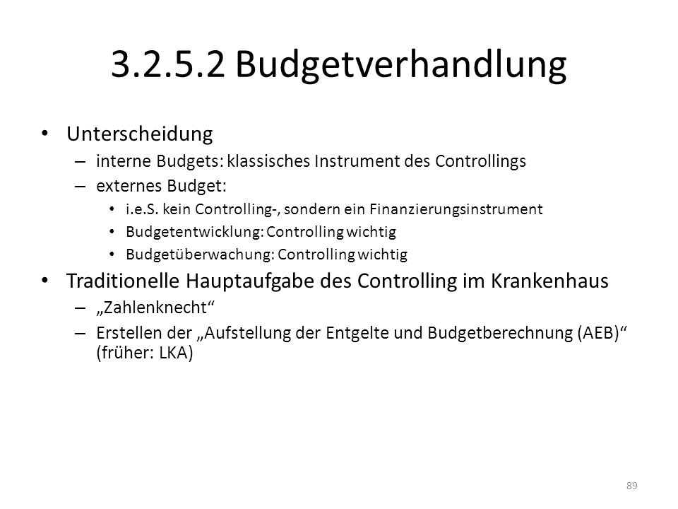 3.2.5.2 Budgetverhandlung Unterscheidung