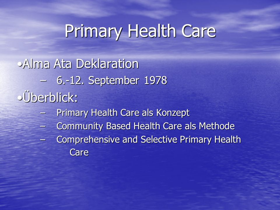 Primary Health Care Alma Ata Deklaration Überblick: