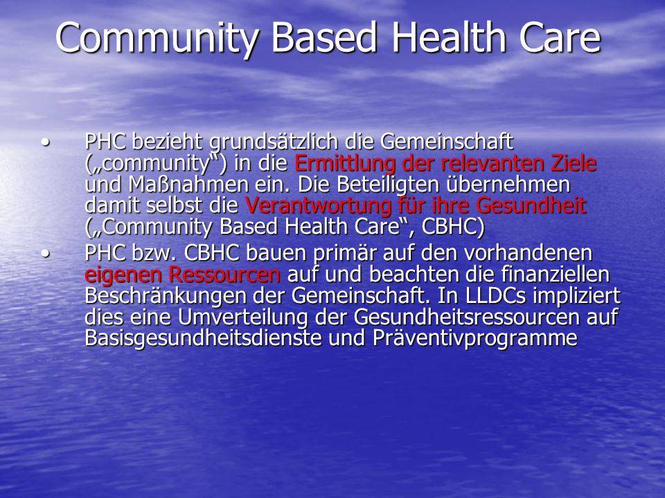 Community Based Health Care