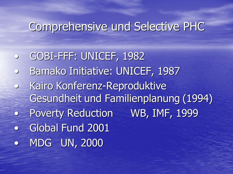 Comprehensive und Selective PHC