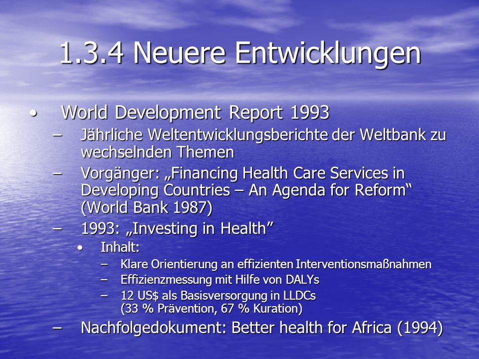 1.3.4 Neuere Entwicklungen World Development Report 1993
