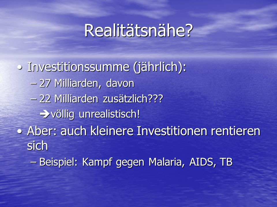 Realitätsnähe Investitionssumme (jährlich):