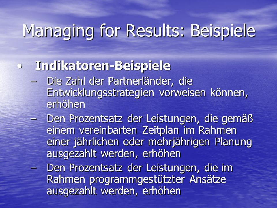 Managing for Results: Beispiele