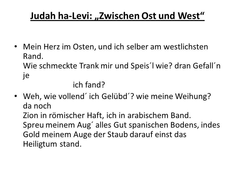 """Judah ha-Levi: """"Zwischen Ost und West"""
