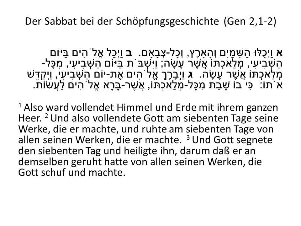 Der Sabbat bei der Schöpfungsgeschichte (Gen 2,1-2)