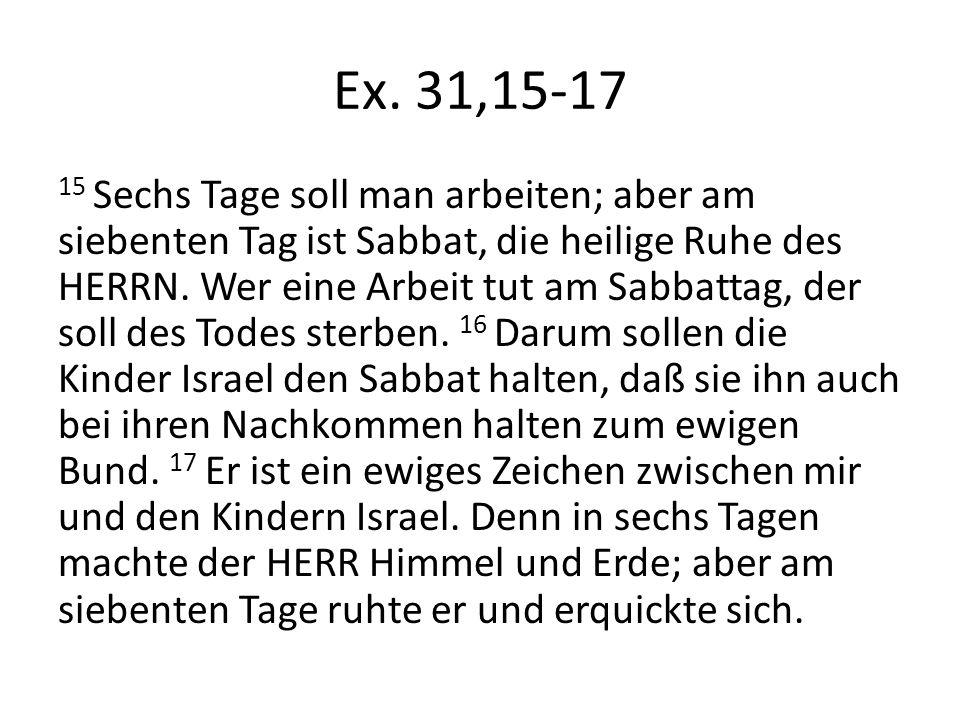 Ex. 31,15-17