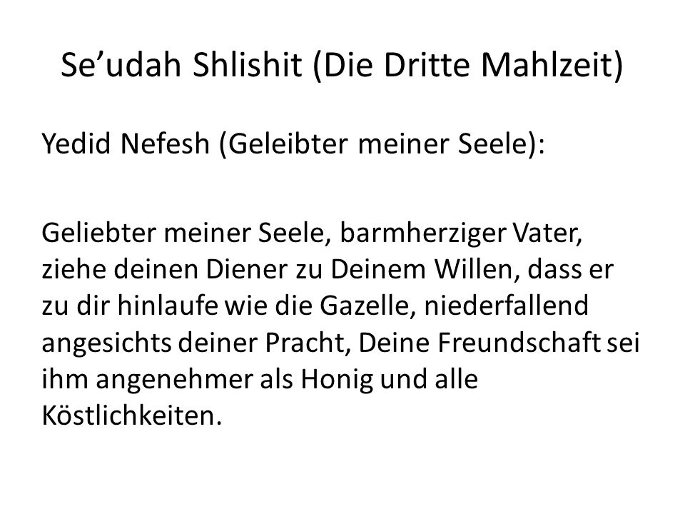 Se'udah Shlishit (Die Dritte Mahlzeit)