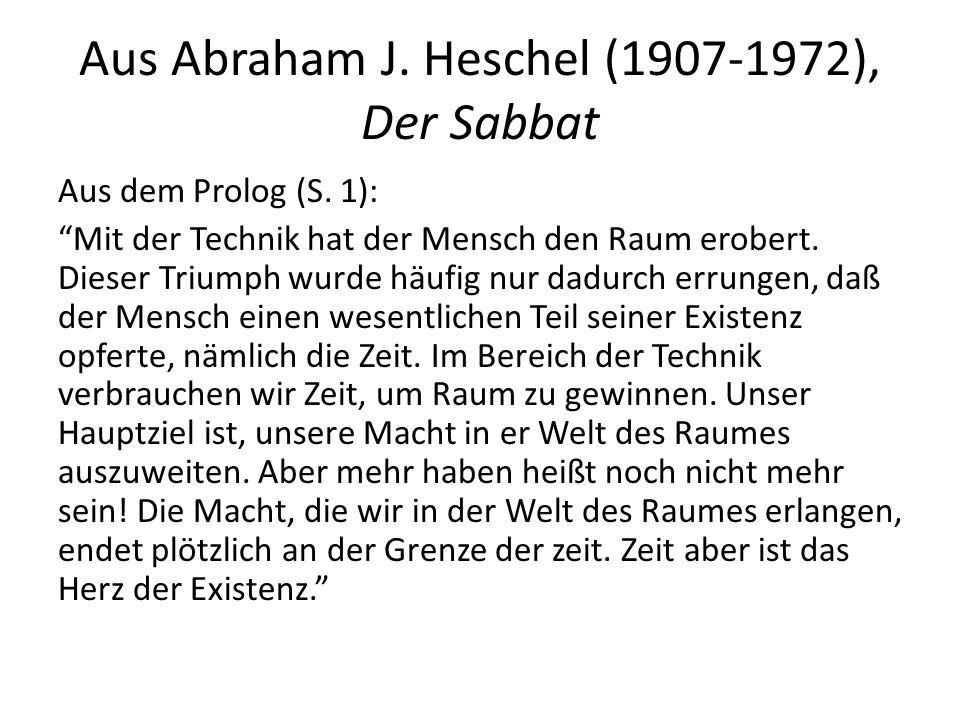 Aus Abraham J. Heschel (1907-1972), Der Sabbat