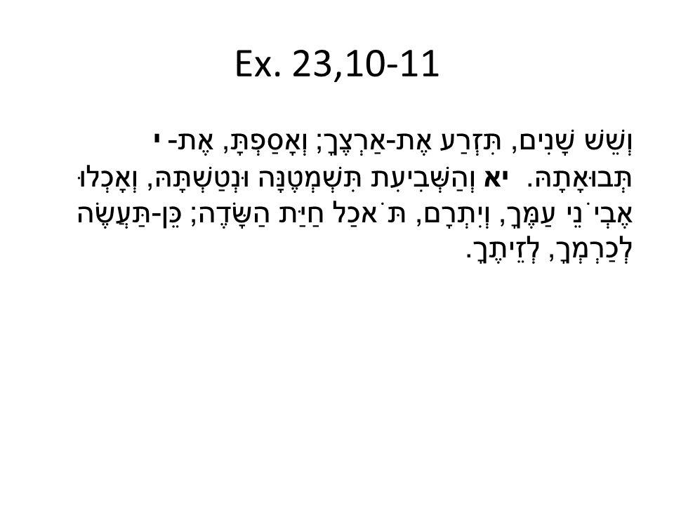 Ex. 23,10-11