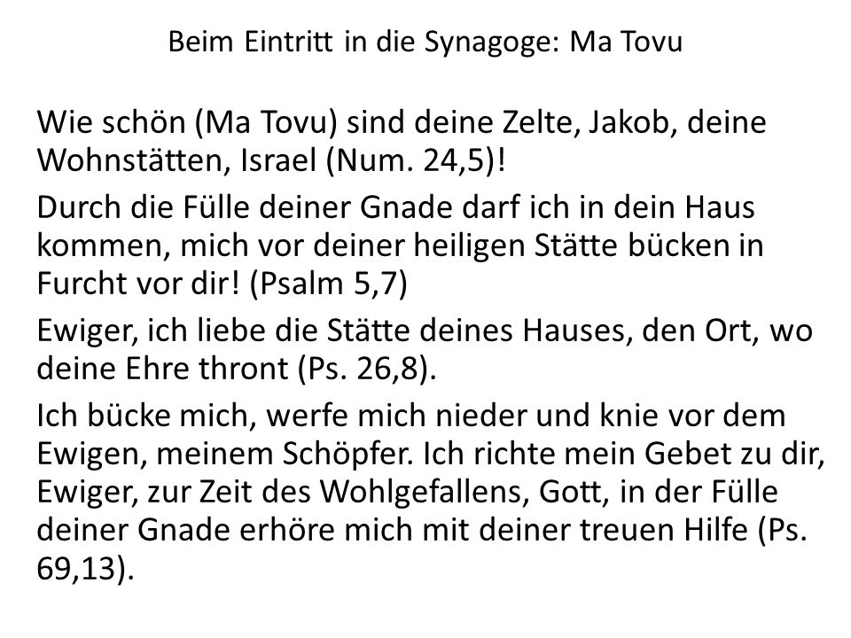 Beim Eintritt in die Synagoge: Ma Tovu