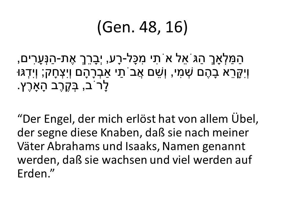 (Gen. 48, 16)