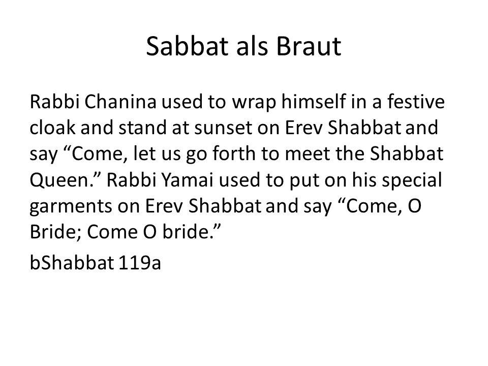 Sabbat als Braut