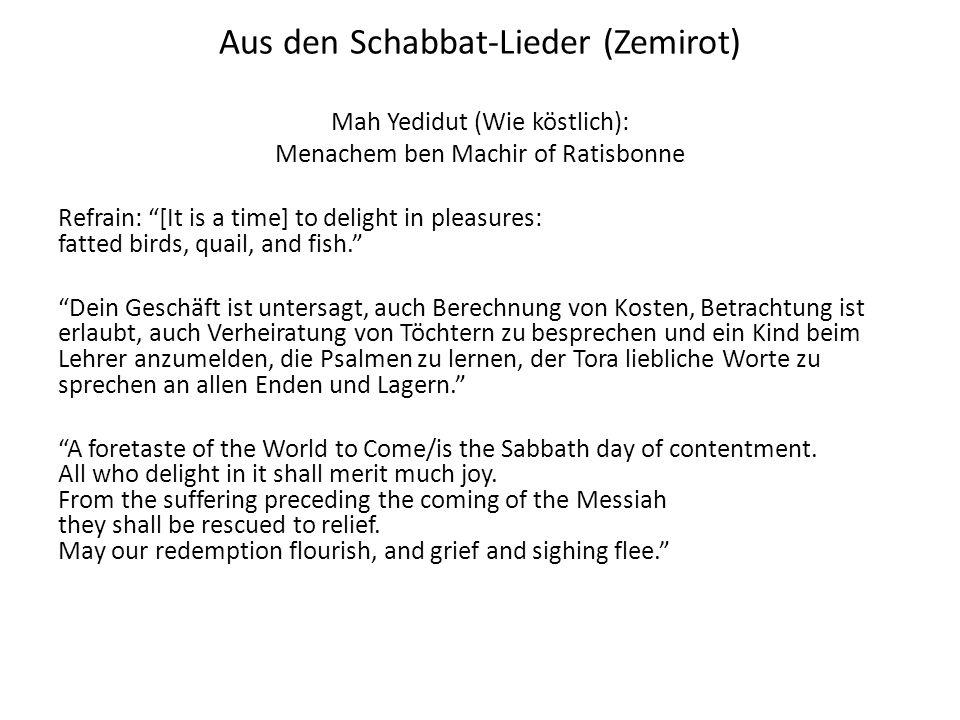 Aus den Schabbat-Lieder (Zemirot)