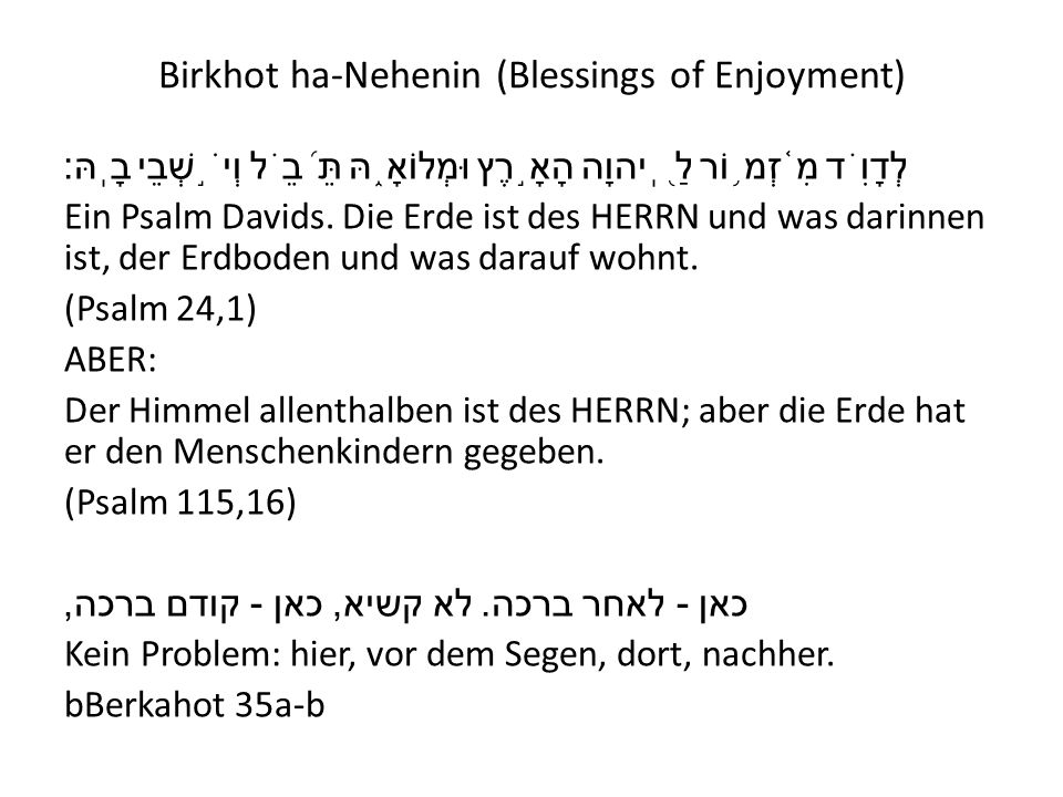 Birkhot ha-Nehenin (Blessings of Enjoyment)