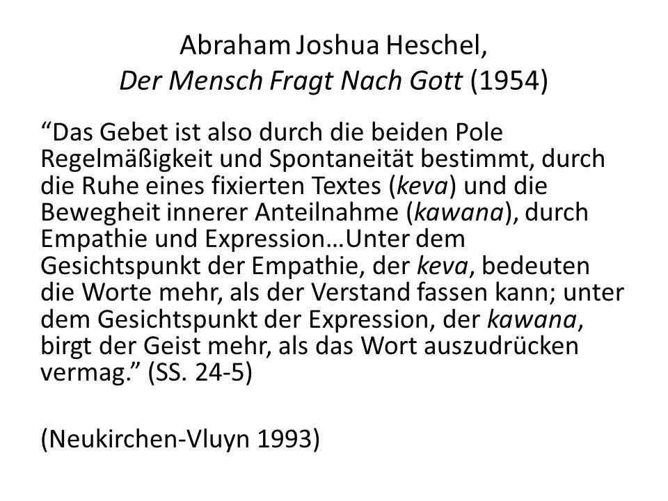 Abraham Joshua Heschel, Der Mensch Fragt Nach Gott (1954)