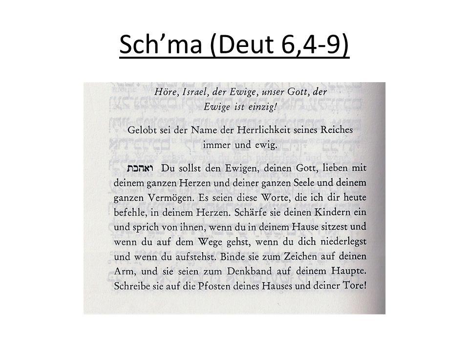 Sch'ma (Deut 6,4-9)