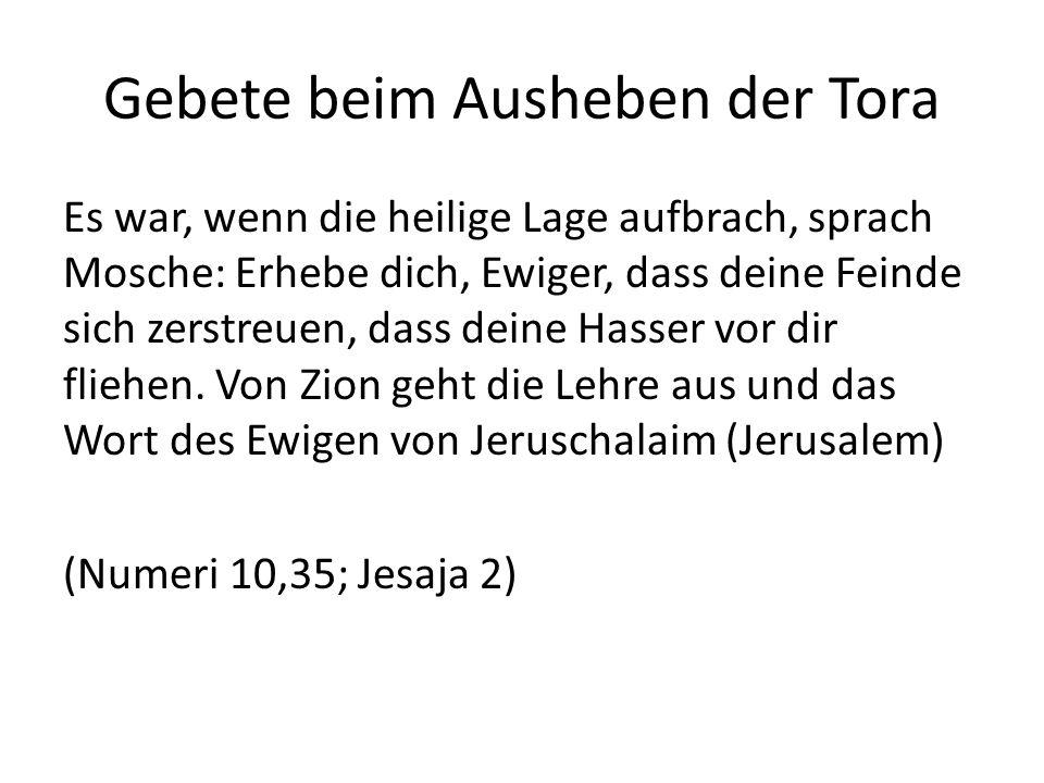 Gebete beim Ausheben der Tora
