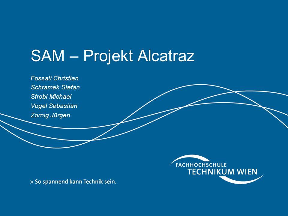 SAM – Projekt Alcatraz Fossati Christian Schramek Stefan